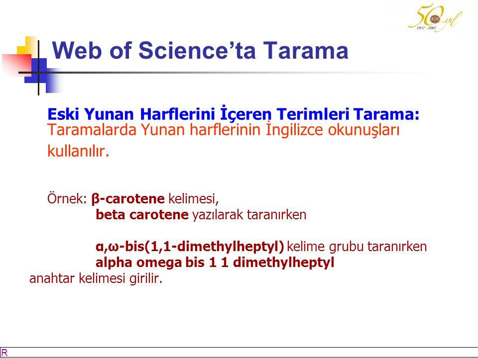 M SÖZBİLİR Slayt: 37 Web of Science'ta Tarama Eski Yunan Harflerini İçeren Terimleri Tarama: Taramalarda Yunan harflerinin İngilizce okunuşları kullanılır.