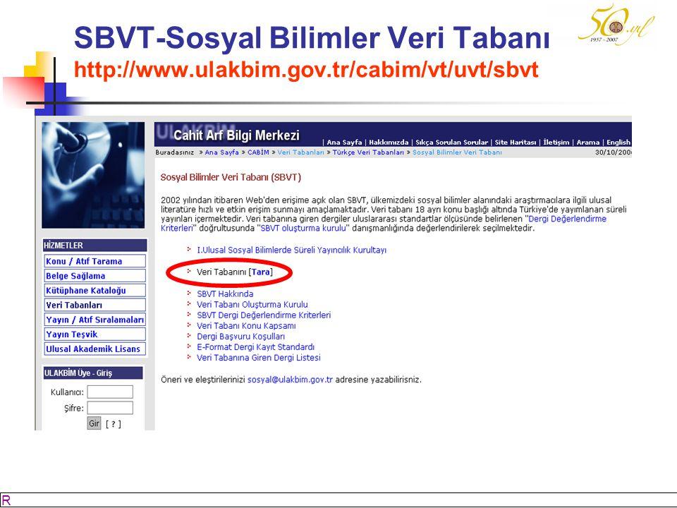M SÖZBİLİR Slayt: 50 SBVT-Sosyal Bilimler Veri Tabanı http://www.ulakbim.gov.tr/cabim/vt/uvt/sbvt