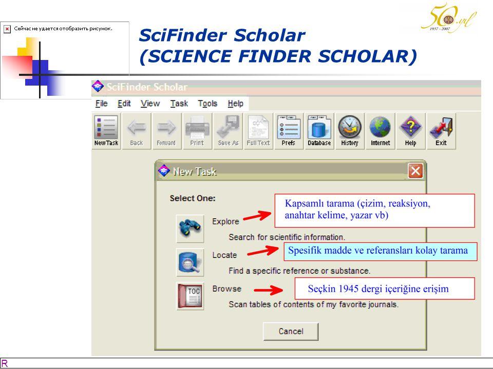 M SÖZBİLİR Slayt: 55 SciFinder Scholar (SCIENCE FINDER SCHOLAR)