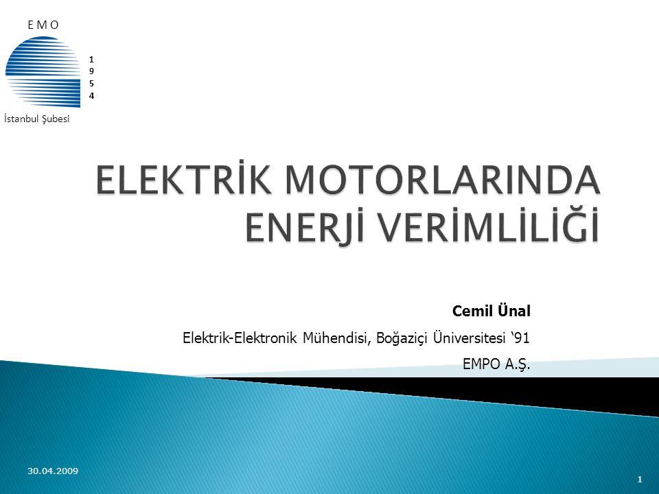  Çıkış Gücü (P 2 ) %90 yüklenme ile 3 x 0,9 = 2,7 kW  Verim EFF3 η = %80,0  Verim EFF2 η = %82,6 Harcanan enerji (Giriş Gücü–P 1 ) ; EFF3 2,7 / 0,80 = 3,38 kW EFF2 2,7 / 0,826 = 3,27 kW Tasarruf 3,38 – 3,27 = 0,11 kW Yıllık 4000 saat çalışmada 0,11kW x 4000h =440 kWh Yıllık tasarruf miktarı 440 kW x 0,12 TL = 52,8 TL 30.04.200912  EFF2 η = %82,6 EFF1 η = %87,4 Tasarruf 3,27 – 3,09 = 0,18 kW 0.18 x 4000h = 720 kWh x 0,12 TL = 86,4 TL  3 kW 4 Kutuplu EFF2 motor yerine EFF1 motor kullanımı EFF2 η = %82,6 EFF1 η = %87,4 Tasarruf 3,27 – 3,09 = 0,18 kW 0.18 x 4000h = 720 kWh x 0,12 TL = 86,4 TL  Tasarruf 3,38 – 3,09 = 0,29 kW 0,29 x 4000h = 1.160 kWh x 0,12 TL = 139,2 TL  3 kW 4 Kutuplu EFF3 motor yerine EFF1 motor kullanımı Tasarruf 3,38 – 3,09 = 0,29 kW 0,29 x 4000h = 1.160 kWh x 0,12 TL = 139,2 TL EFF1 motor fiyatı = 201,00 TL EFF2 motor fiyatı = 152,00 TL EFF3 motor fiyatı ≈ 135,00 TL Geri Ödeme Süreleri ; EFF3 EFF2 = 4 ay EFF2 EFF1 = 7 ay EFF3 EFF1 = 6 ay