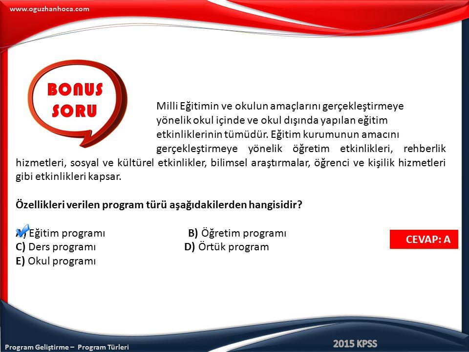 www.oguzhanhoca.com Milli Eğitimin ve okulun amaçlarını gerçekleştirmeye yönelik okul içinde ve okul dışında yapılan eğitim etkinliklerinin tümüdür. E