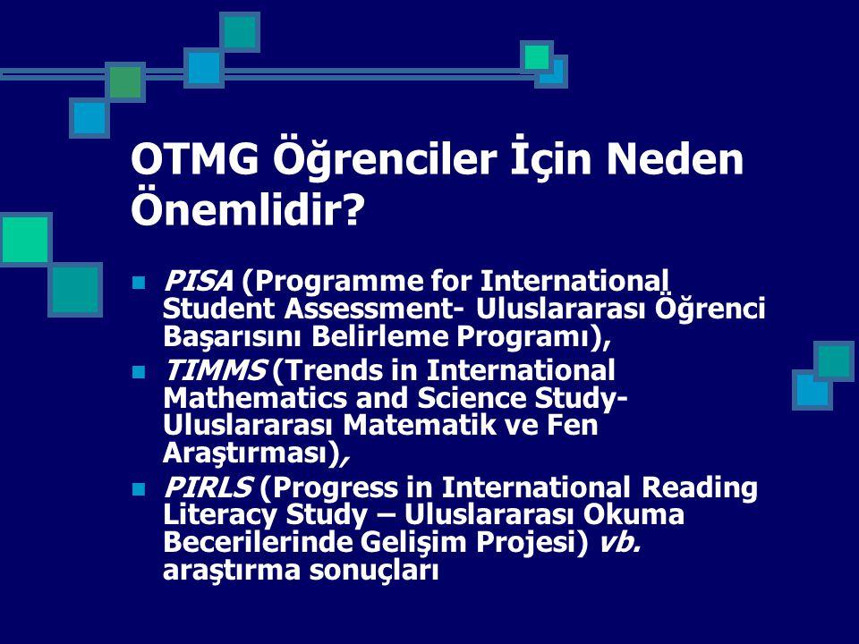OTMG Öğrenciler İçin Neden Önemlidir.