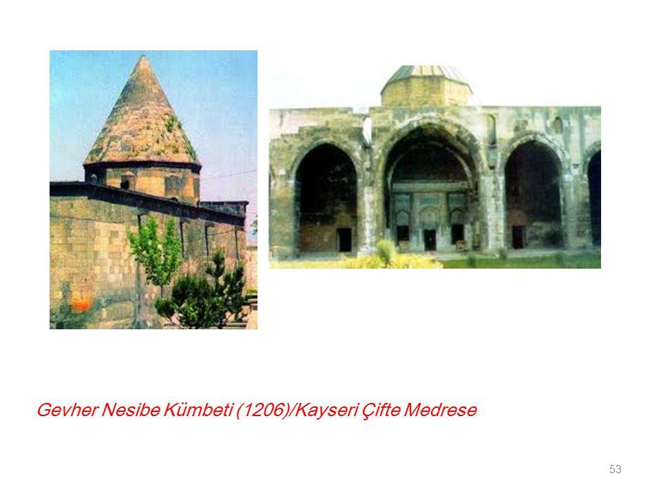 Gevher Nesibe Kümbeti (1206)/Kayseri Çifte Medrese 53