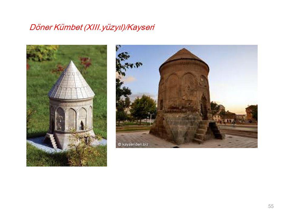 Döner Kümbet (XIII.yüzyıl)/Kayseri 55