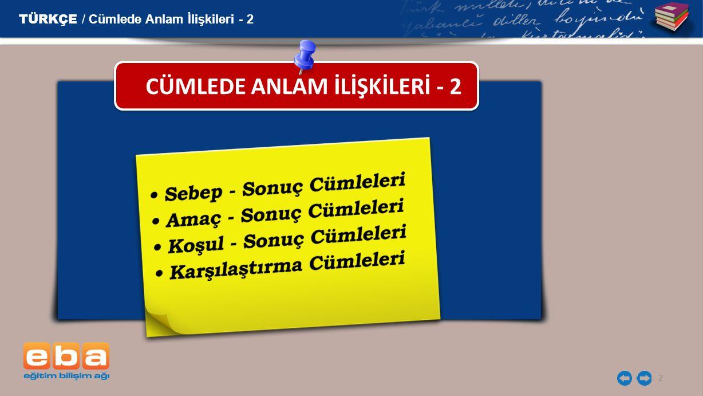 2 CÜMLEDE ANLAM İLİŞKİLERİ - 2