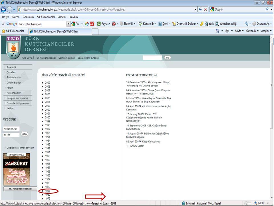  Veri tabanları (kitap, dergi, vb.)  Web 2.0 araçları