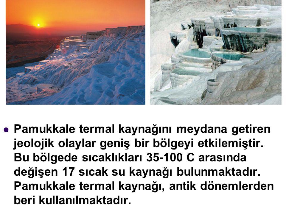 Pamukkale termal kaynağını meydana getiren jeolojik olaylar geniş bir bölgeyi etkilemiştir. Bu bölgede sıcaklıkları 35-100 C arasında değişen 17 sıcak