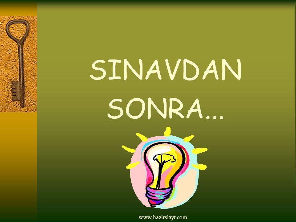 www.hazirslayt.com SINAVDAN SONRA...