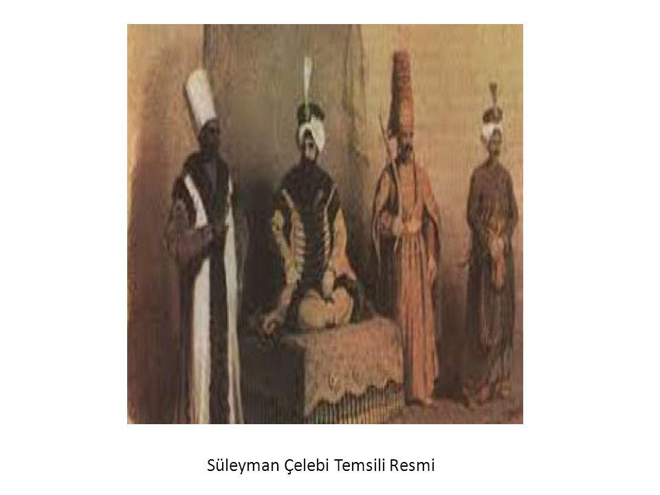 Süleyman Çelebi Temsili Resmi