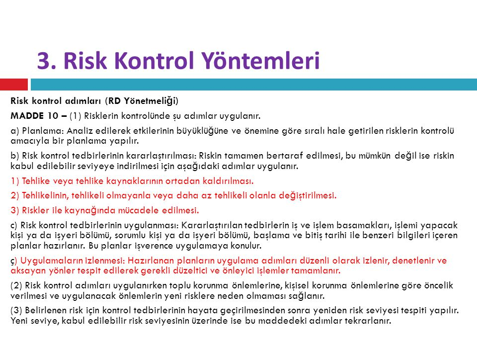4.Risk Analizi/Değerlendirmesi Ne zaman Yenilenir.
