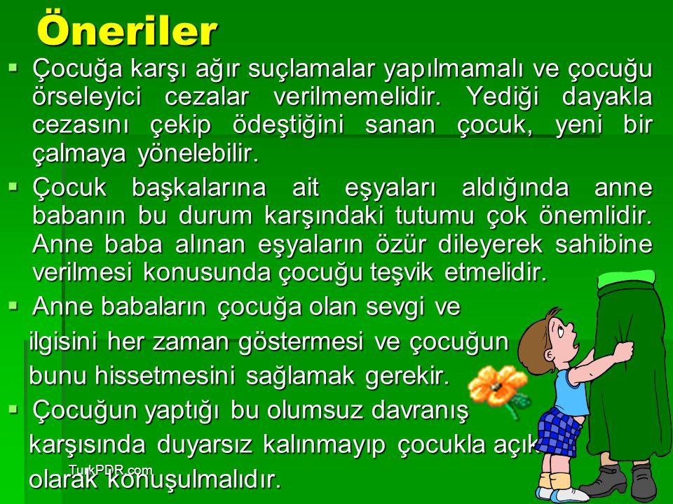 TurkPDR.comÖneriler  Çocuğa karşı ağır suçlamalar yapılmamalı ve çocuğu örseleyici cezalar verilmemelidir. Yediği dayakla cezasını çekip ödeştiğini s