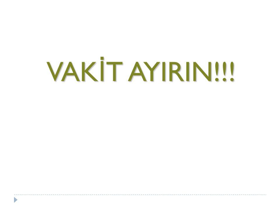 VAK İ T AYIRIN!!!