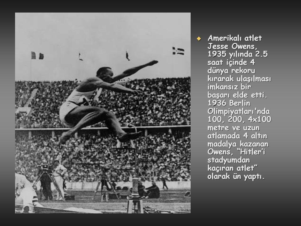  Amerikalı atlet Jesse Owens, 1935 yılında 2.5 saat içinde 4 dünya rekoru kırarak ulaşılması imkansız bir başarı elde etti. 1936 Berlin Olimpiyatları
