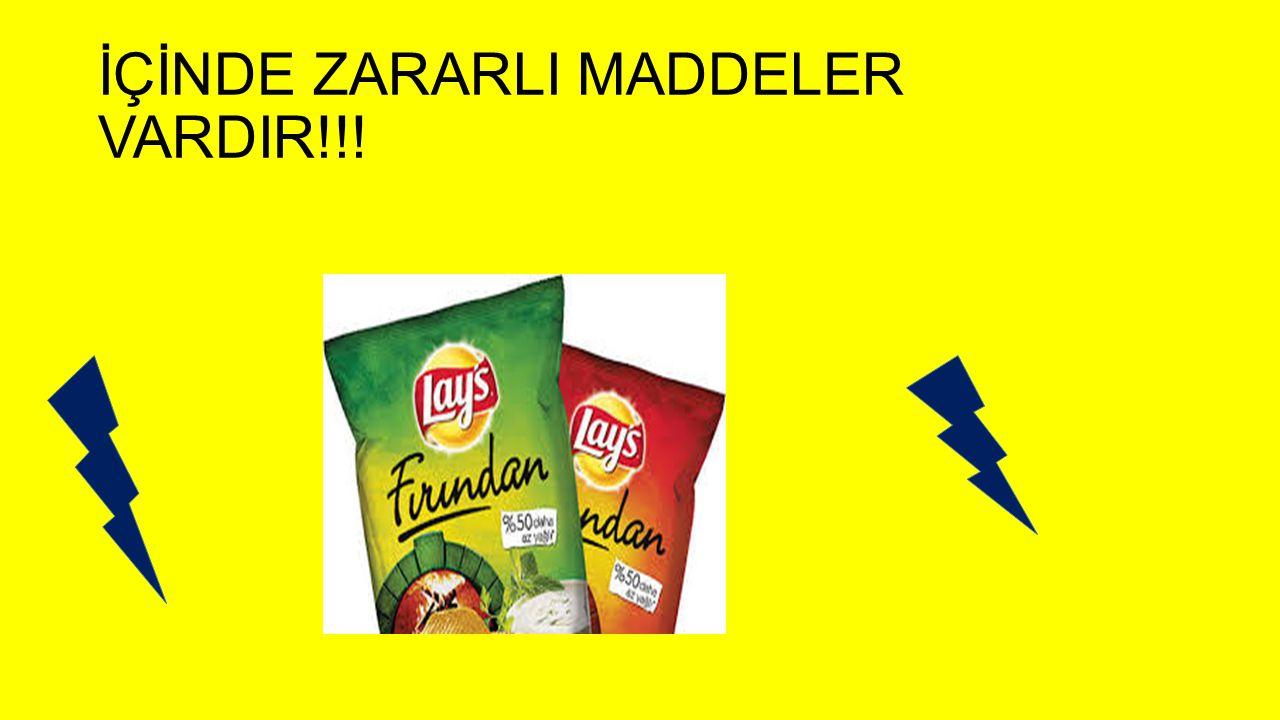 İÇİNDE ZARARLI MADDELER VARDIR!!!