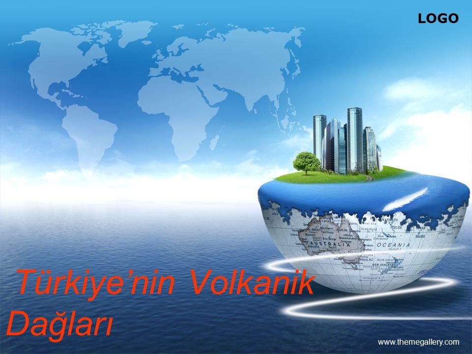LOGO www.themegallery.com Türkiye'nin Volkanik Dağları