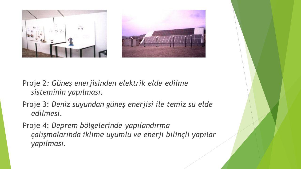 Proje 2: Güneş enerjisinden elektrik elde edilme sisteminin yapılması.