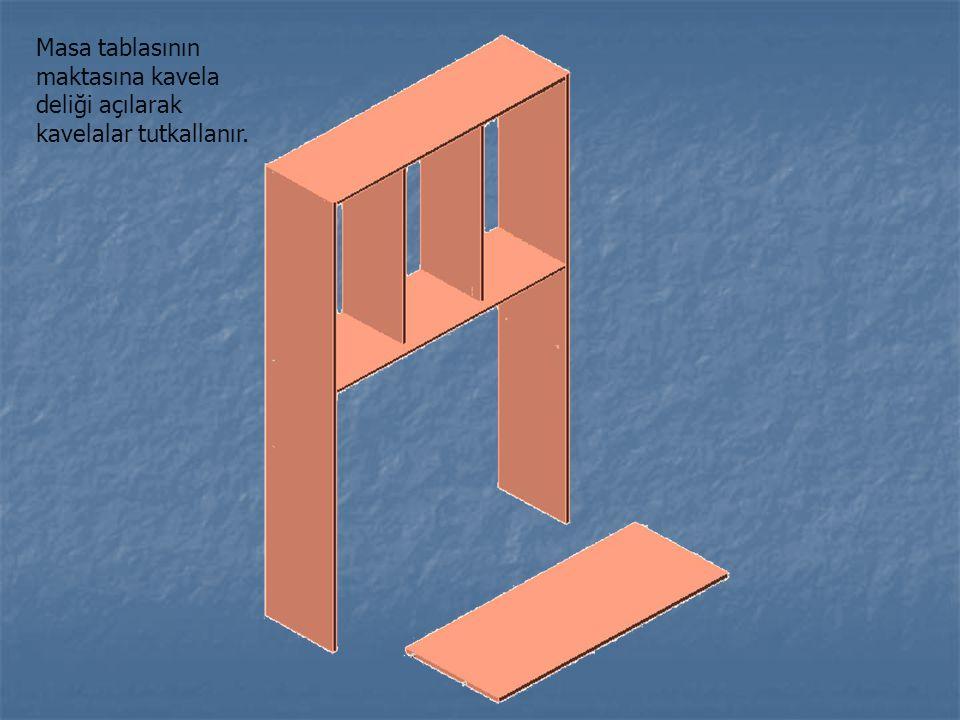 Masa tablasının maktasına kavela deliği açılarak kavelalar tutkallanır.