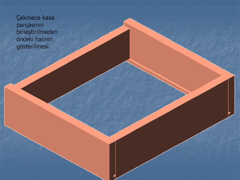 Çekmece kasa parçasının birleştirilmeden önceki halinin gösterilmesi.