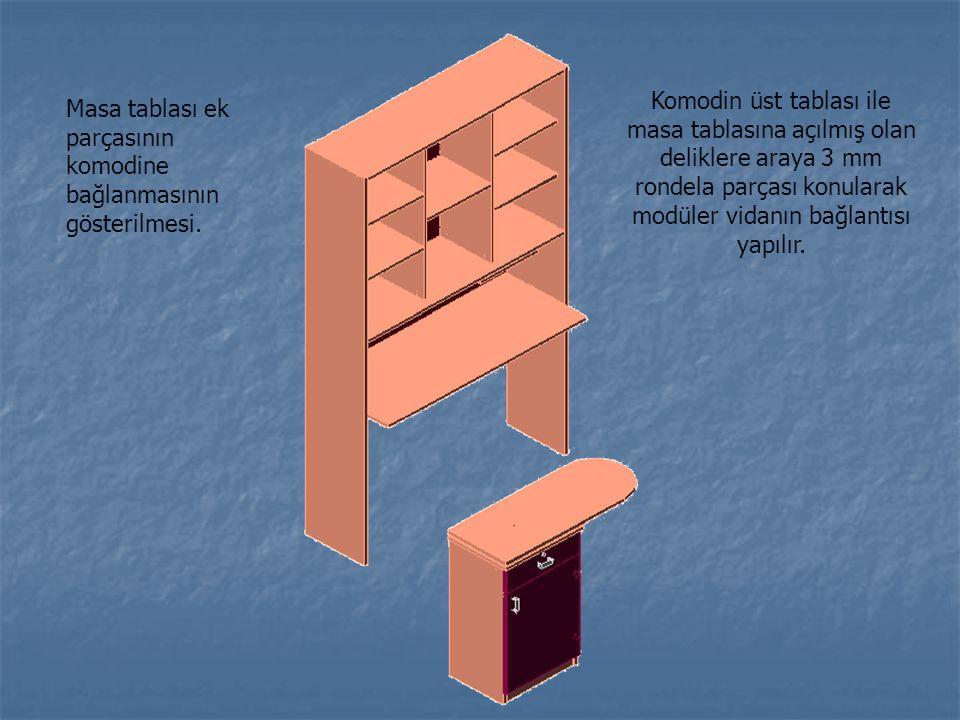 Masa tablası ek parçasının komodine bağlanmasının gösterilmesi. Komodin üst tablası ile masa tablasına açılmış olan deliklere araya 3 mm rondela parça