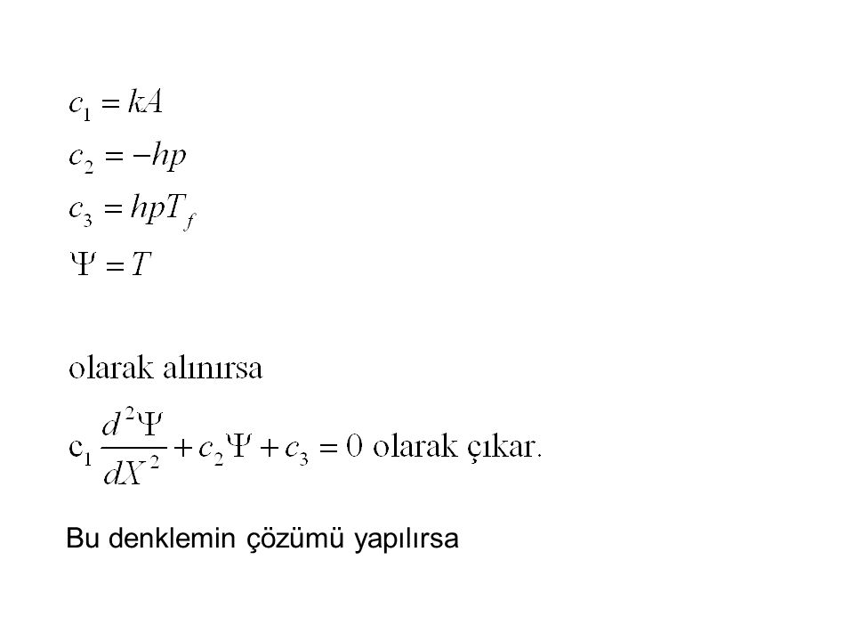Bu denklemin çözümü yapılırsa