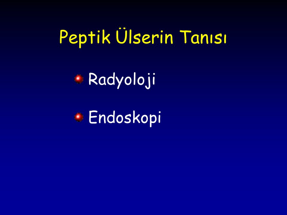 Peptik Ülserin Tanısı Radyoloji Endoskopi