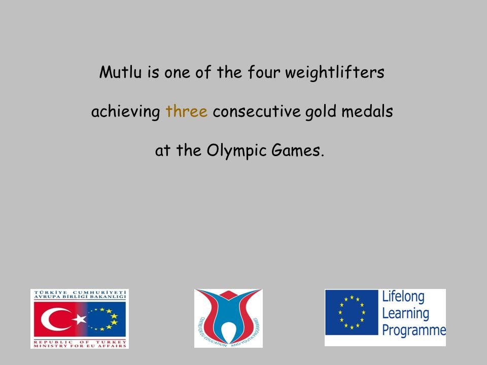 Only fourth weightlifter to win three Olympic gold medals (2004, 2000, 1996), Virtually unchallenged since 1996; no active lifter has beaten Mutlu in a world-class event, Named as the Sportsman of the year 1999 in Turkey, He is one of four men in history to lift three times his bodyweight, As a winner of three Olympic gold medals, Halil Mutlu definitely belongs to the all-time pantheon of the best Olympic weightlifters.