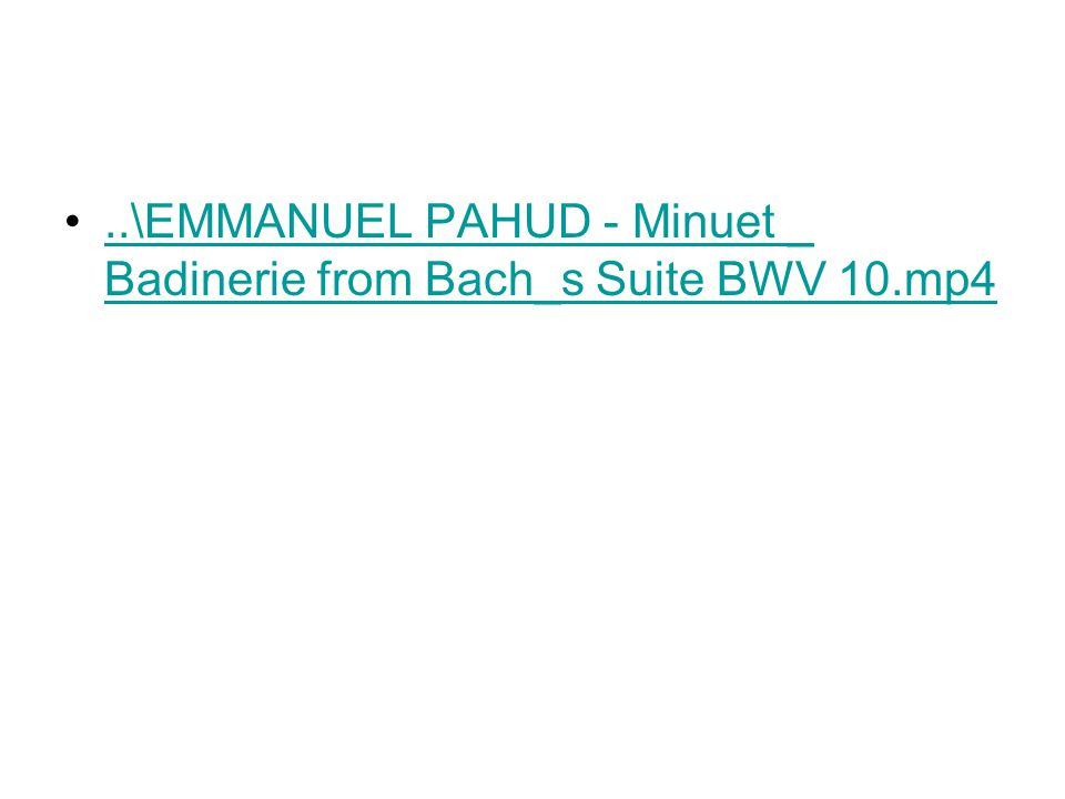 ..\EMMANUEL PAHUD - Minuet _ Badinerie from Bach_s Suite BWV 10.mp4..\EMMANUEL PAHUD - Minuet _ Badinerie from Bach_s Suite BWV 10.mp4