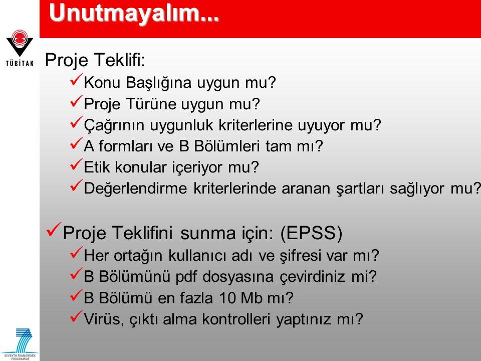 Programla İlgili Bilgilere Ulaşmak İçin CORDIS http://www.cordis.lu/fp7 EUROPA http://ec.europa.eu/research/fp7/ TÜBİTAK 7.ÇP http://www.fp7.org.tr TÜBİTAK AB ÇP Ulusal Koordinasyon Ofisi Atatürk Bulvarı No 221, 06100 Kavaklıdere Ankara Tel: 312 427 2302 Faks: 312 427 4024 e-posta: info@fp7.org.tr