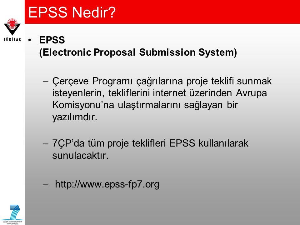 EPSS Nedir? EPSS (Electronic Proposal Submission System) –Çerçeve Programı çağrılarına proje teklifi sunmak isteyenlerin, tekliflerini internet üzerin
