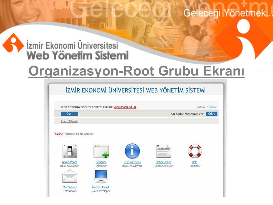 Organizasyon-Root Grubu Ekranı