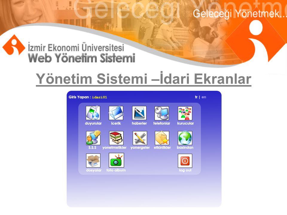 Yönetim Sistemi Kontrol Panelleri : Akademik Ekranlar – Fakülteler – Enstitüler – Yüksekokullar – Meslek Yüksekokulu – Araştırma Merkezleri