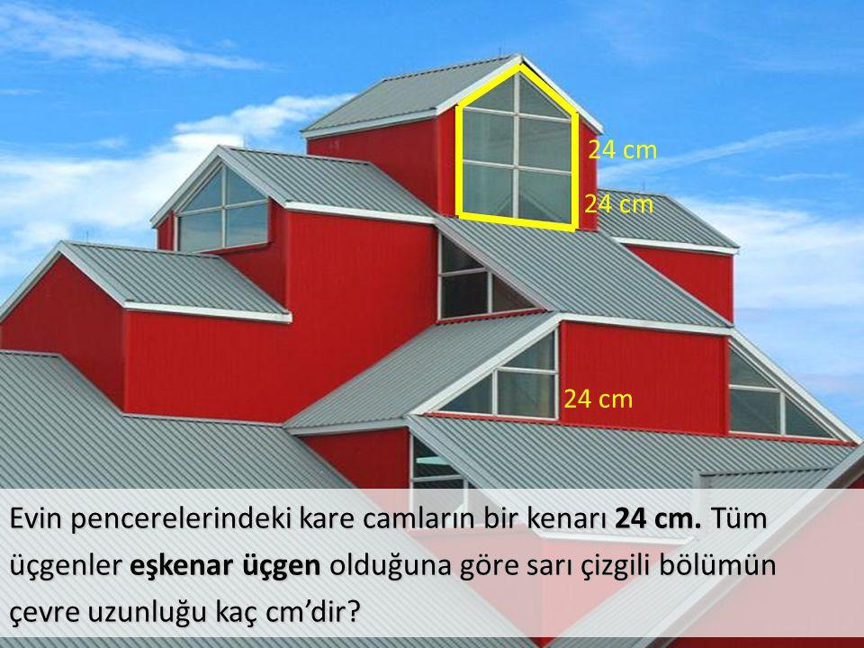 Evin pencerelerindeki kare camların bir kenarı 24 cm. Tüm üçgenler eşkenar üçgen olduğuna göre sarı çizgili bölümün çevre uzunluğu kaç cm'dir? 24 cm