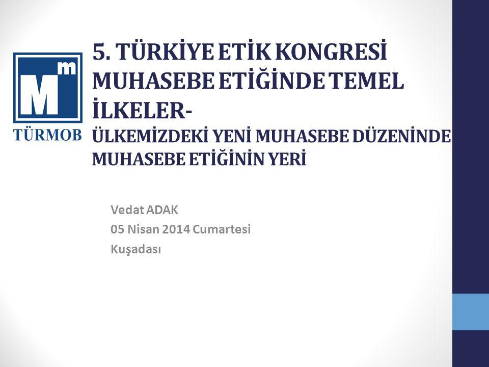 MUHASEBEDE MESLEK ETİĞİ Etkili Kurumlar ve Standartlar Türk Ticaret Kanunu TFRS Denetim standartları KGK Uluslararası muhasebe etik kuralları
