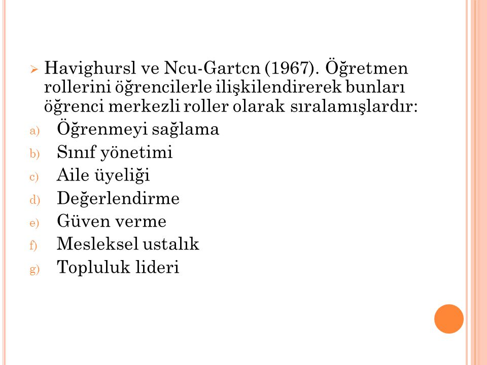  Havighursl ve Ncu-Gartcn (1967).