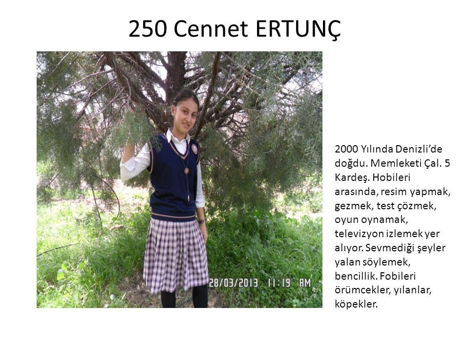 257 Zeki ESENDEMİR 2000 Yılında Denizli'de doğdu.3 kardeş.