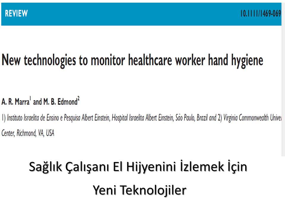 Sağlık Çalışanı El Hijyenini İzlemek İçin Yeni Teknolojiler Yeni Teknolojiler