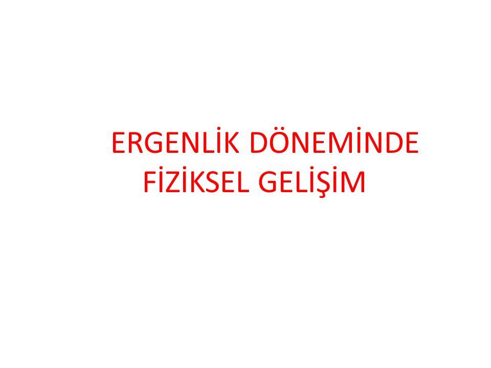 ERGENLİK YAŞI.