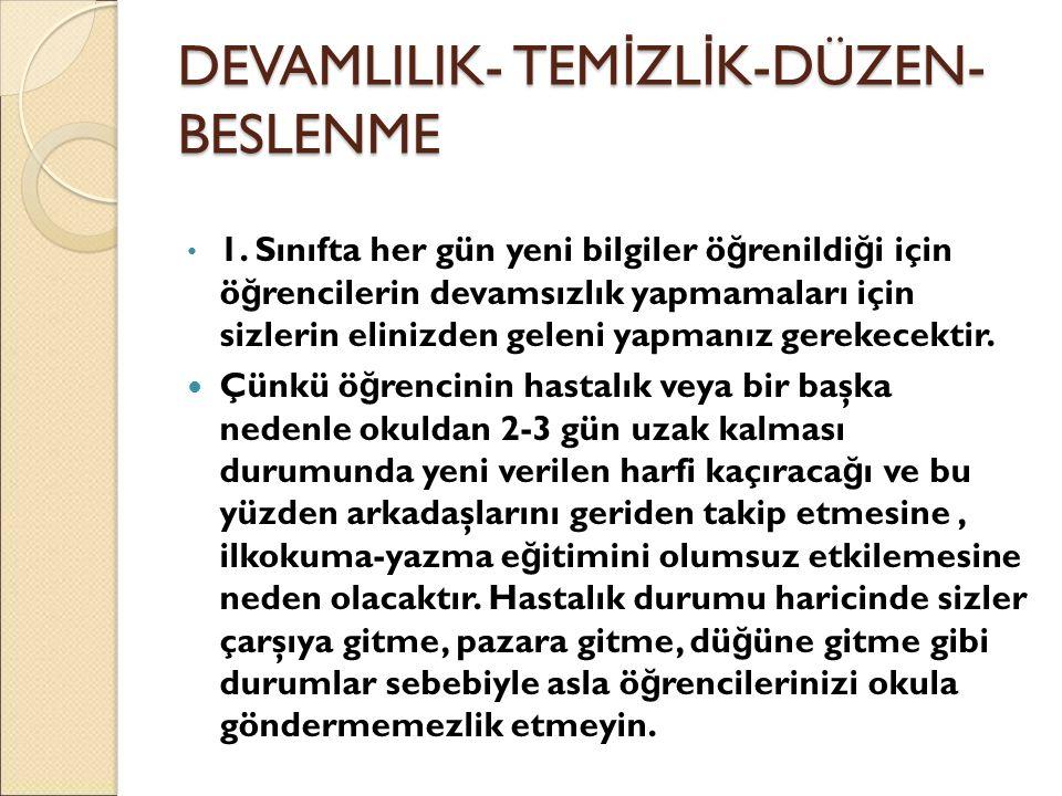 DEVAMLILIK- TEM İ ZL İ K-DÜZEN- BESLENME 1.