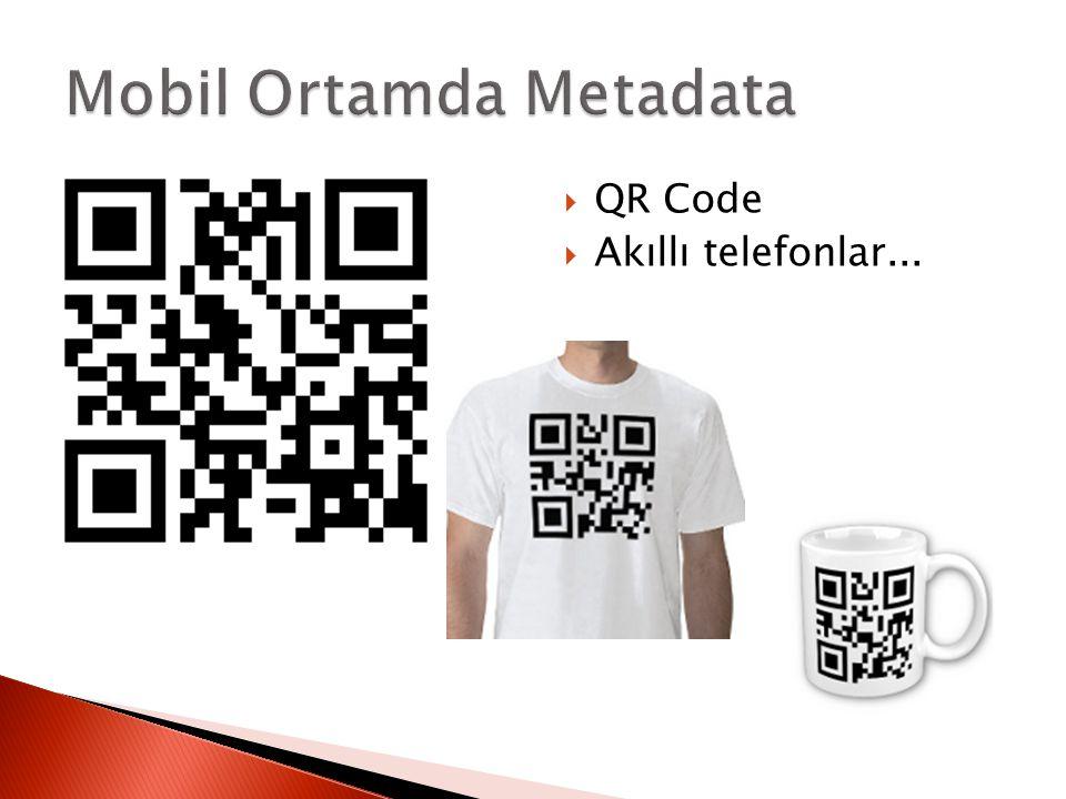  QR Code  Akıllı telefonlar...