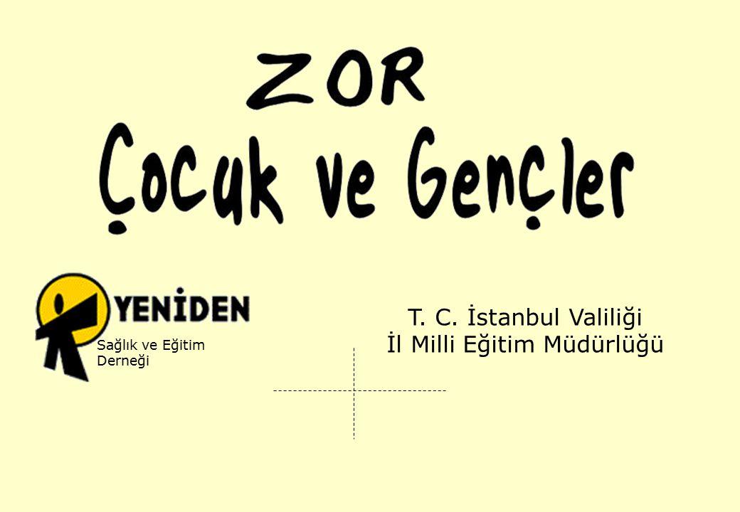 Sağlık ve Eğitim Derneği T. C. İstanbul Valiliği İl Milli Eğitim Müdürlüğü