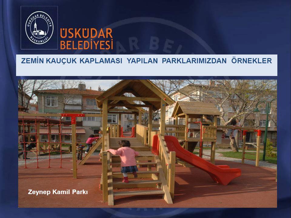 Zeynep Kamil Parkı ZEMİN KAUÇUK KAPLAMASI YAPILAN PARKLARIMIZDAN ÖRNEKLER
