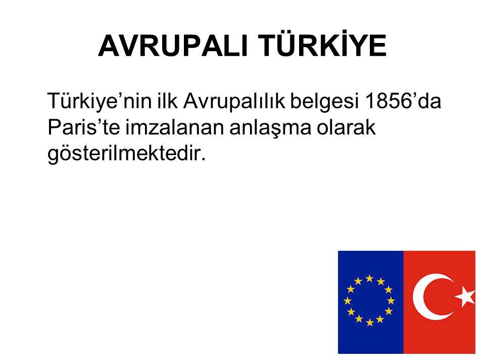 Ortaklık Antlaşması (Ankara Antlaşması) NATO Türkiye ancak 10-11 Aralık 1999 tarihlerinde Helsinki'de yapılan AB Konseyi (Avrupa Zirvesi)'nde AB'ye aday ülke kabul edilmiş ve 17 Aralık 2004 Brüksel Zirvesi'nde de müzakere tarihi belirlenmiştir.