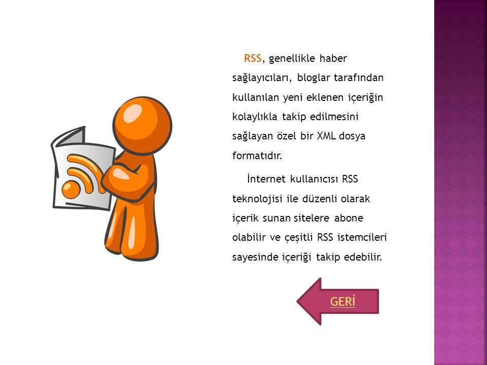 RSS, genellikle haber sağlayıcıları, bloglar tarafından kullanılan yeni eklenen içeriğin kolaylıkla takip edilmesini sağlayan özel bir XML dosya forma