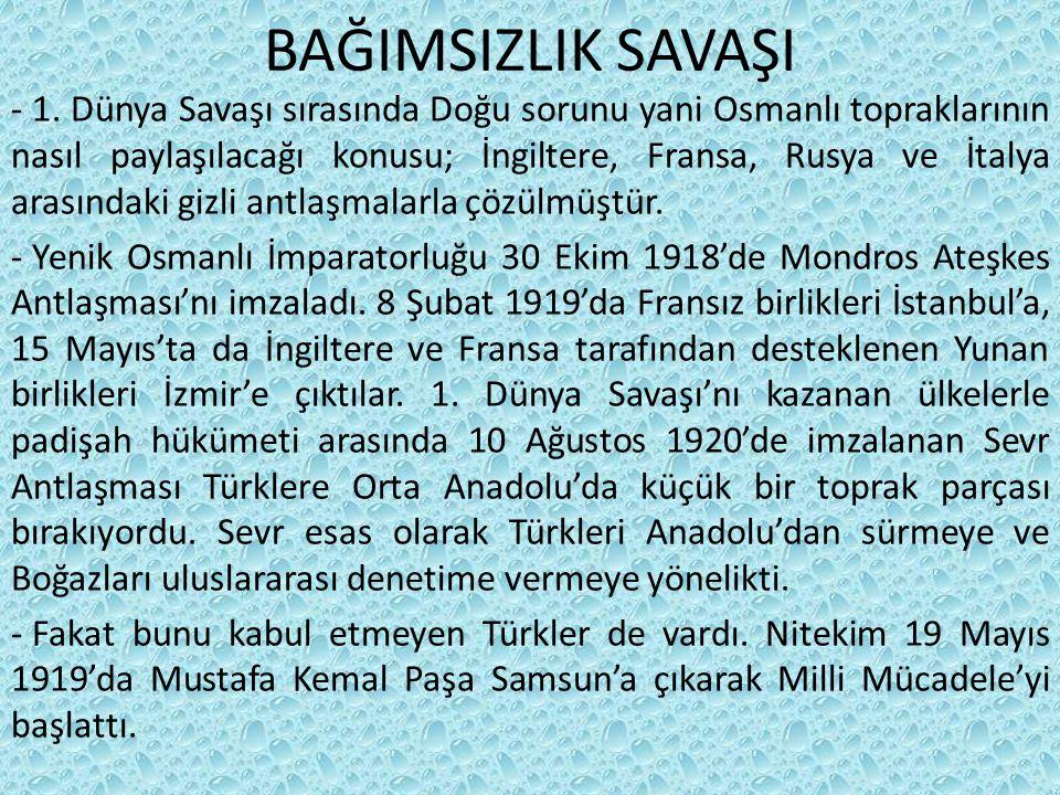 BAĞIMSIZLIK SAVAŞI - 1.