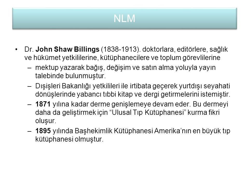NLM Dr.John Shaw Billings (1838-1913).