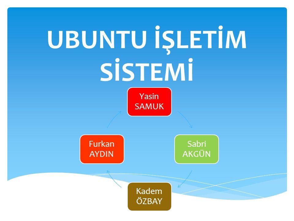  Ubuntu, Linux tabanlı özgür ve ücretsiz bir işletim sistemidir  Ubuntu projesi, Linux ve özgür yazılımın, bilgisayar kullanıcılarının günlük yaşamının bir parçası haline gelmesi amacıyla başlatılmış olup ilk kararlı sürümü Ekim 2004 te yayınlanmıştır Ubuntu İşletim Sistemi Nedir ?