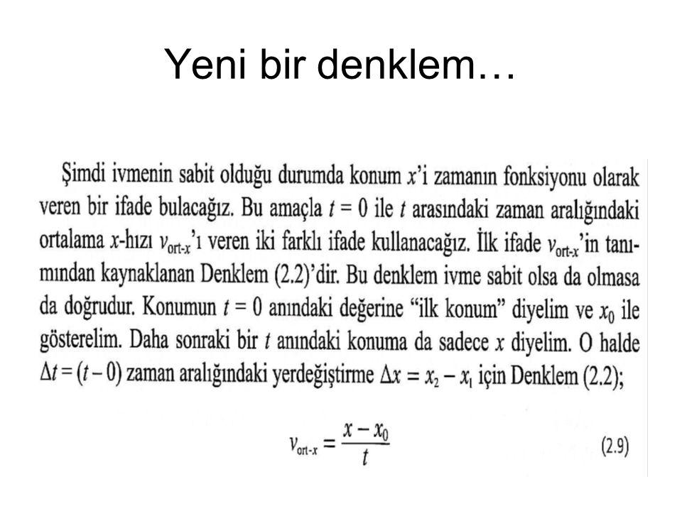 Yeni bir denklem…