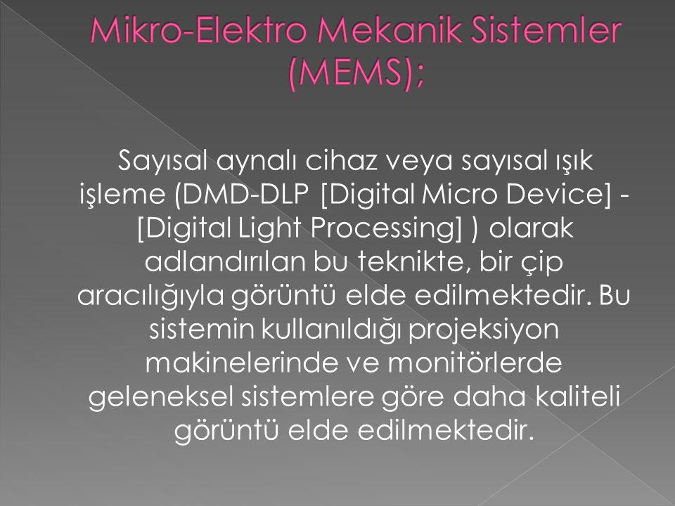 Sayısal aynalı cihaz veya sayısal ışık işleme (DMD-DLP [Digital Micro Device] - [Digital Light Processing] ) olarak adlandırılan bu teknikte, bir çip