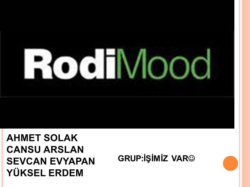 KURULUŞU RodiMood markasının kuruluş hikayesi 1978 yılında İzmir'de atölyecilikle başlar.Türkiye'de denim ürünlerinin henüz çok yaygın olmadığı yıllarda başlayan bu faaliyet,1986 yılında yine İzmir'de entegre tesis kurulmasıyla devam eder.
