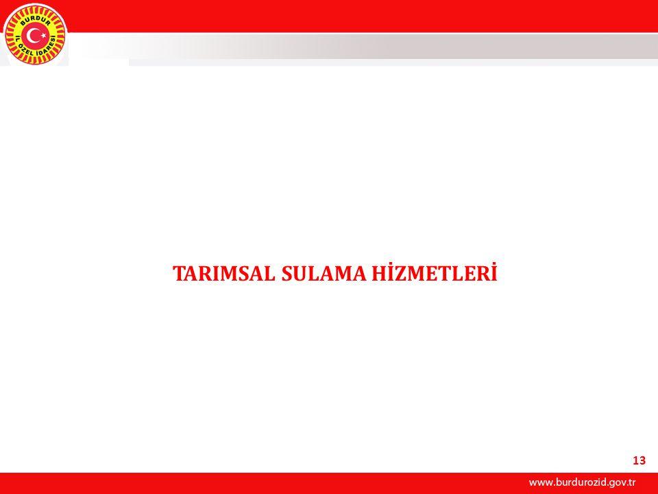 TARIMSAL SULAMA HİZMETLERİ 13